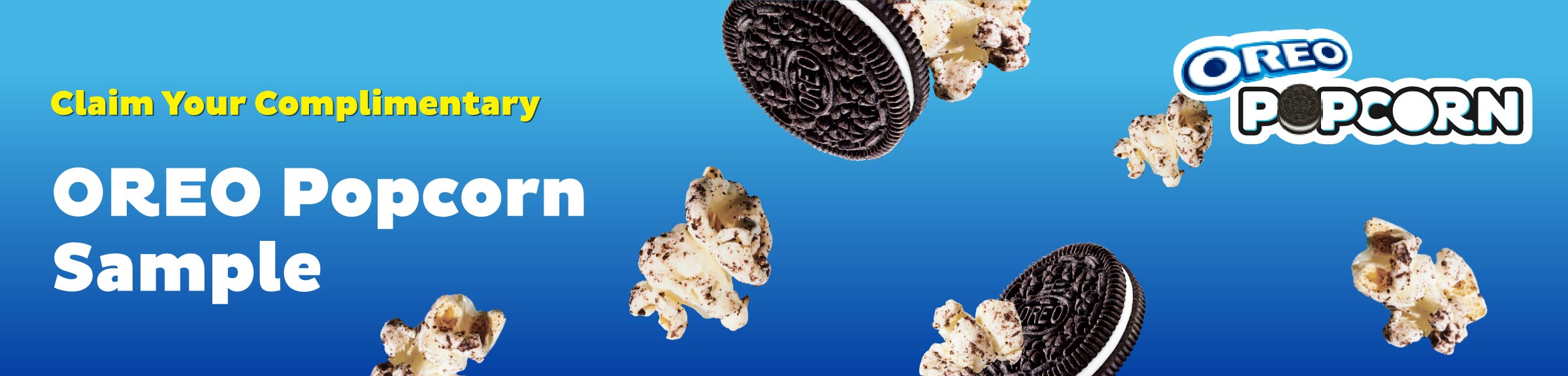 Claim your complimentary OREO Popcorn Sample